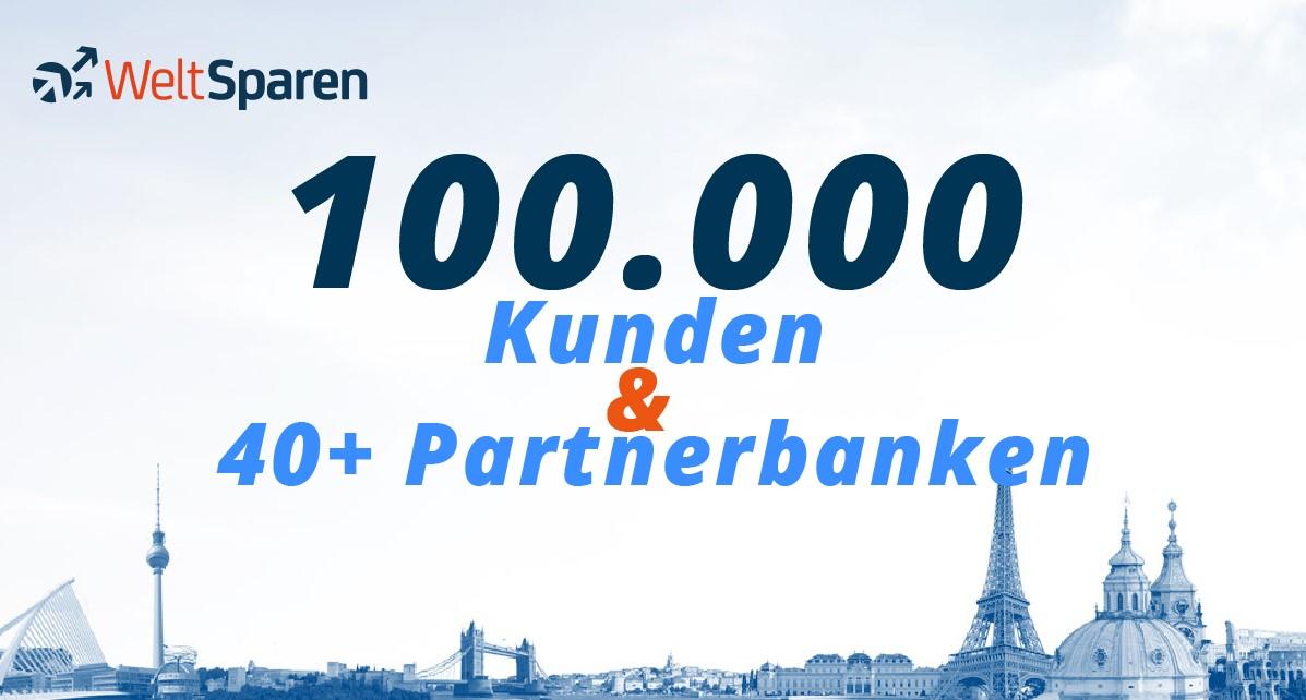 WeltSparen knackt die 100.000 Kunden-Marke und erhöht gleichzeitig die Zahl der Partnerbanken auf über 40
